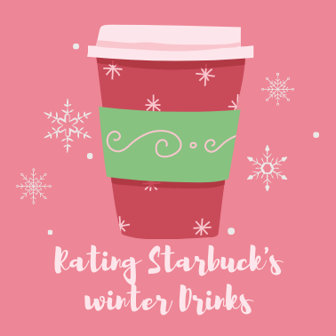 Starbucks Top 4 Holiday Lattes Rated For You